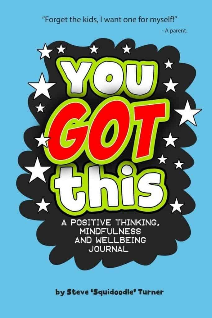 You Got This - A Positive Thinking, Mindfulness and Wellbeing Journal